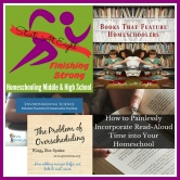 Finishing Strong ~ Homeschooling the Middle & High School Years #136
