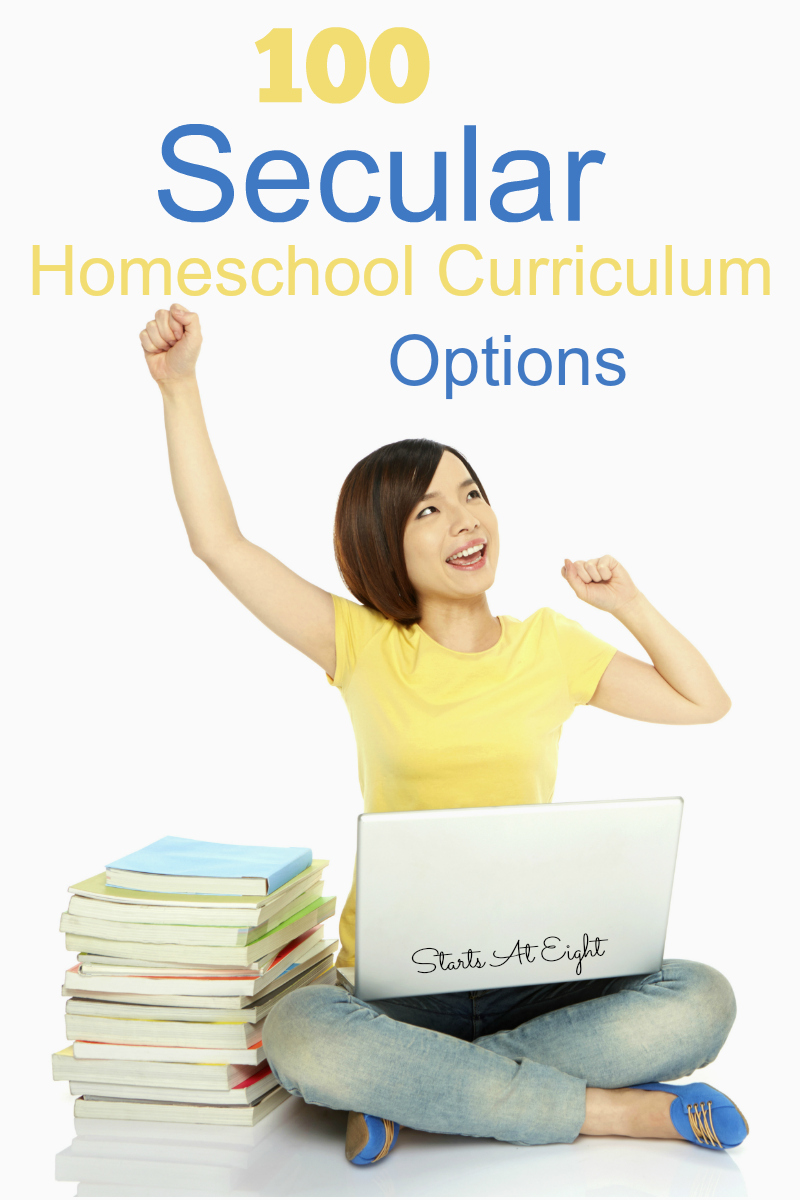 This collection of 100 Secular Homeschool Curriculum Options from Starts At Eight includes secular curriculum options for math, science, history, English and more!