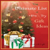 Ultimate List of Non Toy Gift Ideas ~ Maximize the Memories