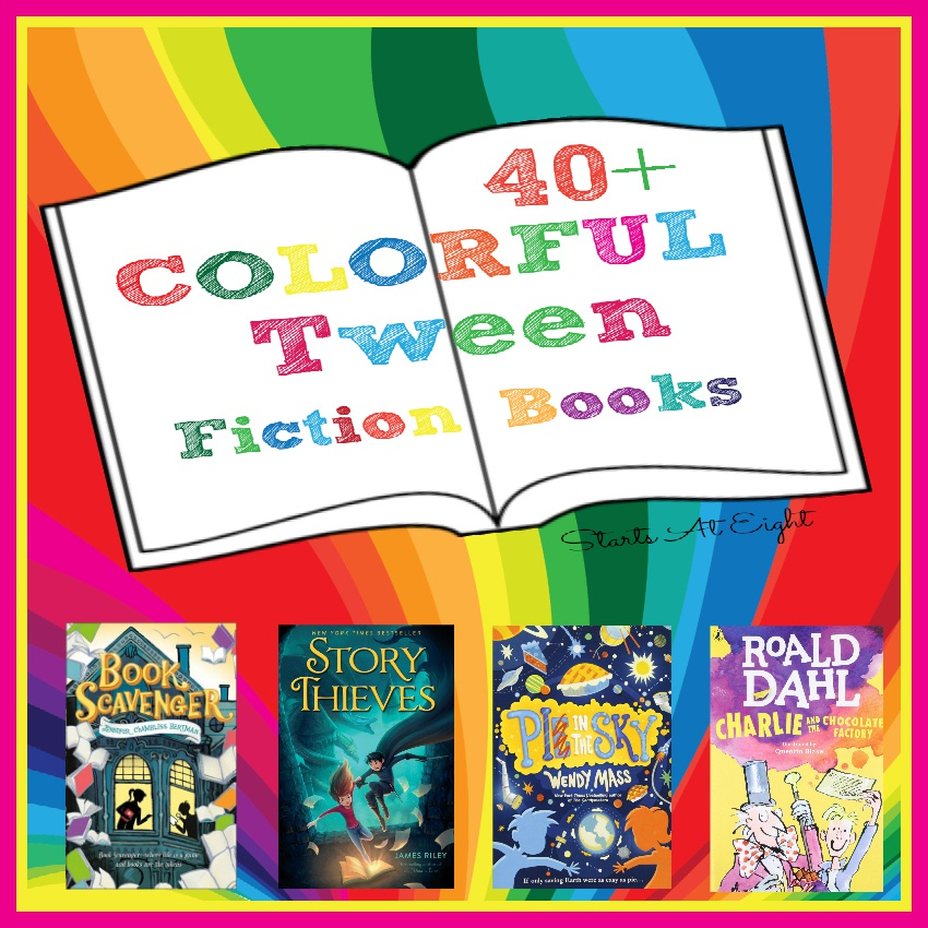40+ Colorful Tween Fiction Books