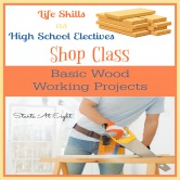 Life Skills as High School Electives: Basic Wood Working Projects