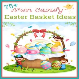 75+ Non Candy Easter Basket Ideas