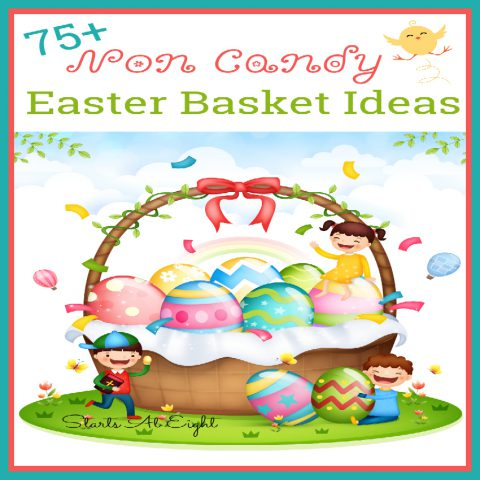 This is a list of 75+ Non Candy Easter Basket Ideas from Starts At Eight for those of us in need of filling up an Easter Basket without the want or need of Easter candy!