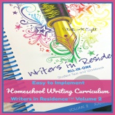 Easy to Implement Homeschool Writing Curriculum: Writers in Residence™ Volume 2