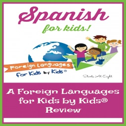 Spanish for Kids: A Foreign Languages for Kids by Kids® Review