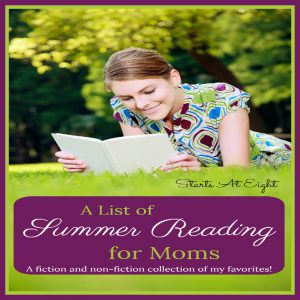 List of Summer Reading for Moms