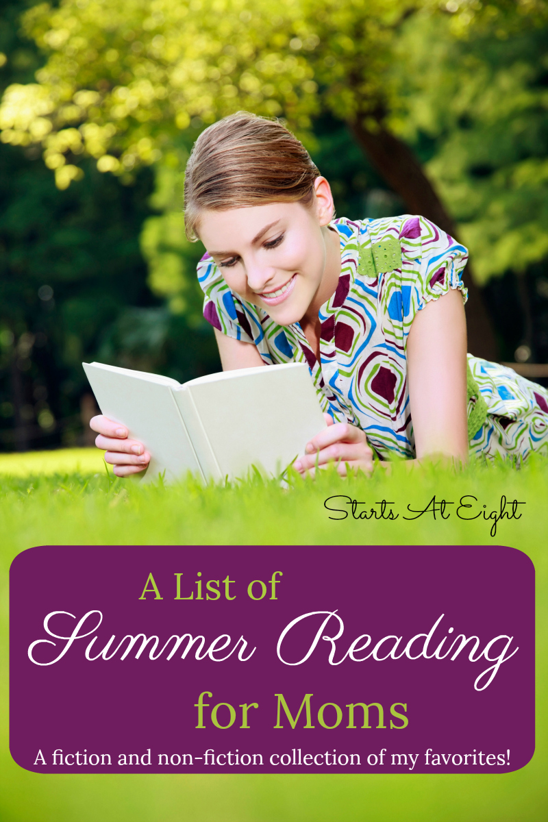 This List of Summer Reading for Moms is a collection of books for mom to enjoy during the (hopefully) lazy days of summer. It is a collection of books I have read and enjoyed throughout the years.