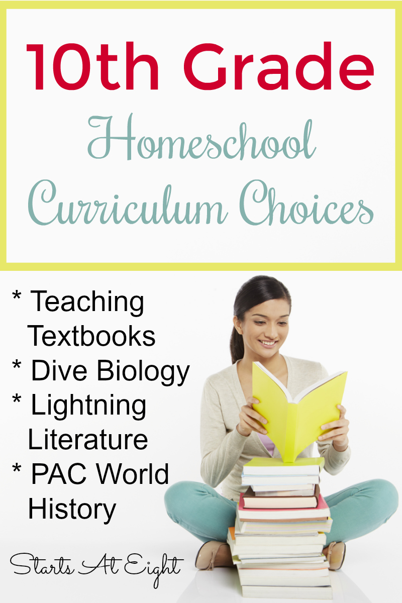 10th Grade Homeschool Curriculum Choices 2018- 2019 from Starts At Eight. These are our 10th Grade Homeschool Curriculum choice for our math loving, writing disliking teenage son. Everything is easy to implement, and not overly time consuming to keep him engaged and moving along! Includes things like Teaching Textbooks, Lightning Literature and Dive Science.