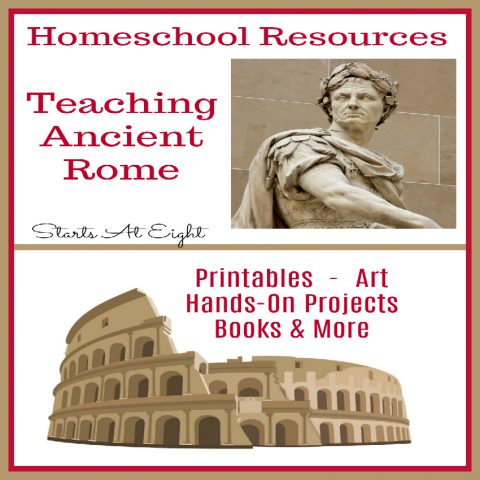 Homeschool Resources: Teaching Ancient Rome from Starts At Eight is a collection of printables, books, art, hands-on activities and more for teaching Ancient Rome in your homeschool.
