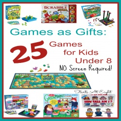 Games as Gifts: 25 Games for Kids Under 8 (No Screen Required!)