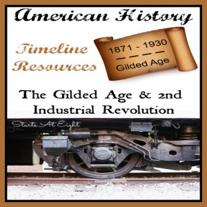 American History Timeline Resources: The Gilded Age and 2nd Industrial Revolution