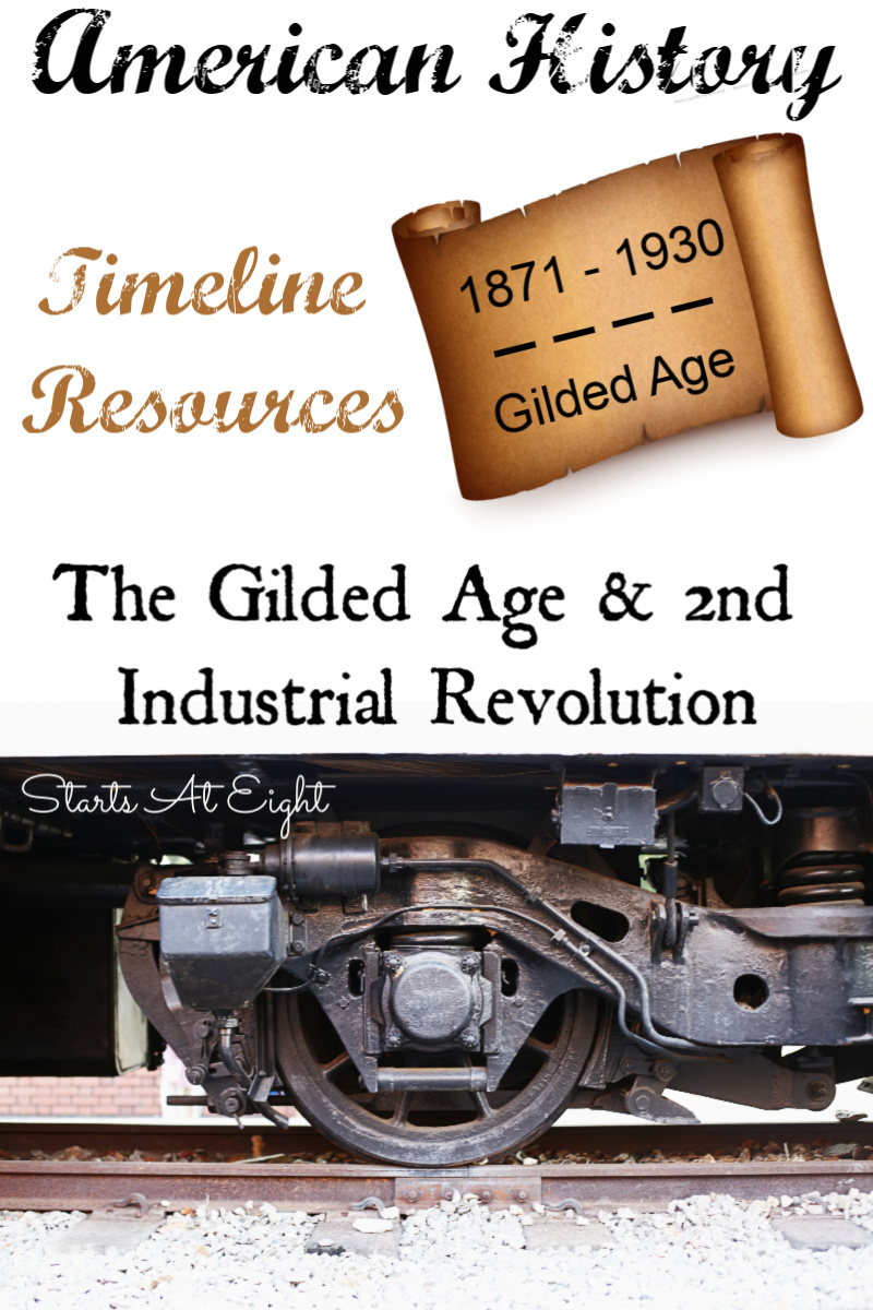 American History Timeline Resources: The Gilded Age & 2nd Industrial Revolution from Starts At Eight includes resources, books, videos, and projects for studying this time period in American History. Meet some of the Men who Built America, learn about the Spanish American War, meet the Wright Brothers, explore the Titanic and more.