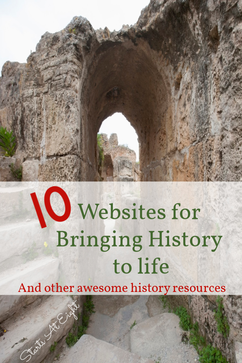 10 Websites for Bringing History to Life from Starts At Eight is a collection of websites for bringing history to life. Along with other engaging history resources such as historical fiction, fun with maps, and virtual field trips! These are sure to help kids be more engaged in their history studies!