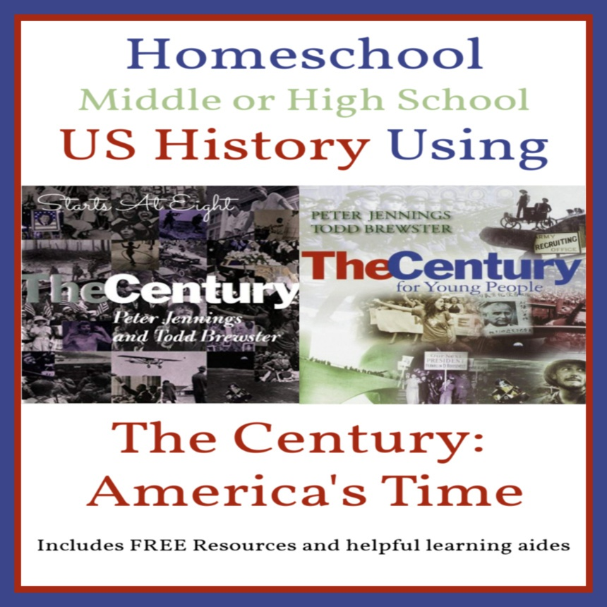 US History Using The Century: America's Time