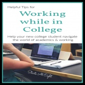 Helpful Tips for Working While In College