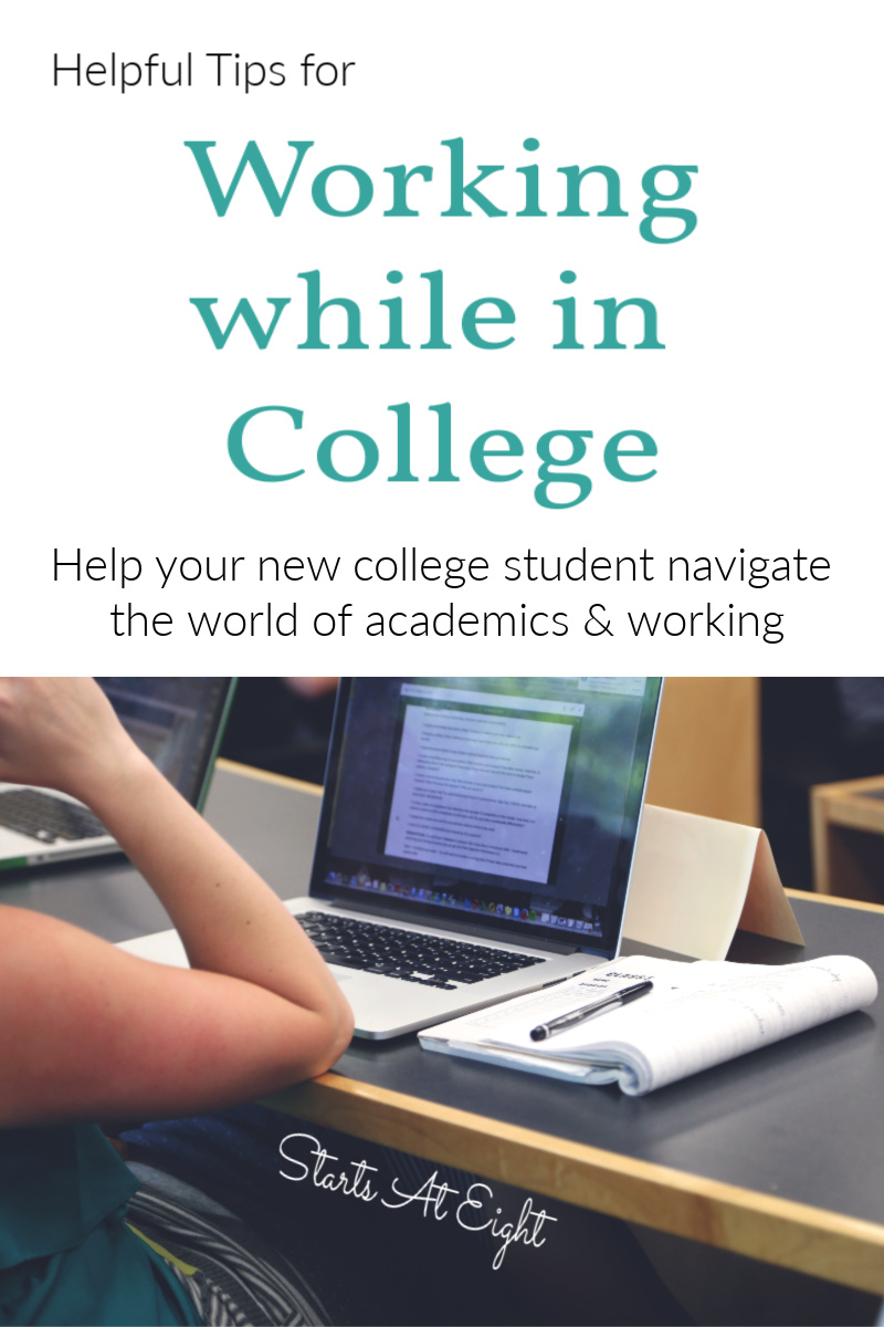 Helpful Tips for Working While in College from Starts At Eight. College is a huge expense. Paying for college can be done in multiple ways including student loans, scholarships, and working while in college. Here are some tips to help your kids navigate going to college and working at the same time.