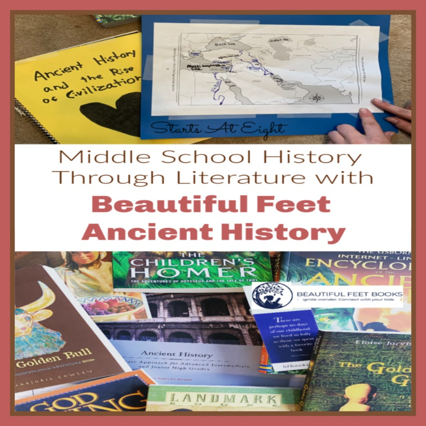Middle School History Through Literature with Beautiful Feet Ancient History