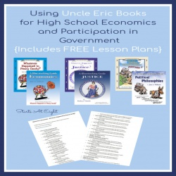 Using Uncle Eric Books for High School Economics and Participation in Government {Includes FREE Lesson Plans}