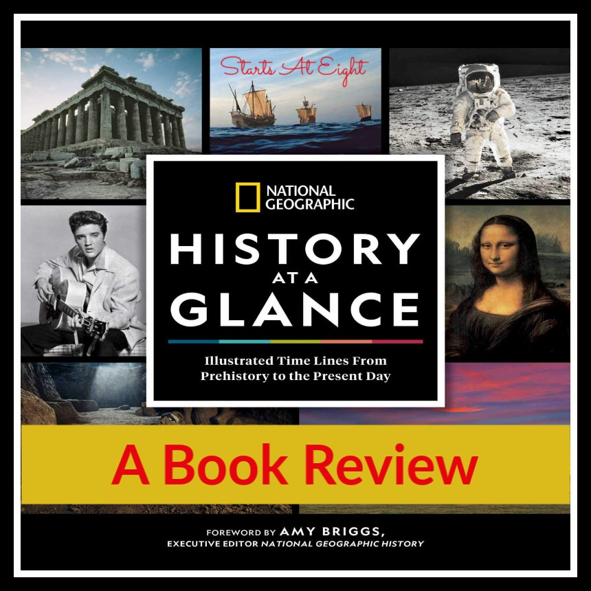 Book Review: National Geographic History At A Glance