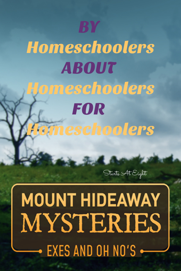 Mount Hideaway Mysteries: Exes and Oh No's is a homeschool friendly mystery movie made BY Homeschoolers, ABOUT Homeschoolers, FOR Homeschoolers!