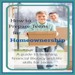 How to Prepare Teens for Homeownership