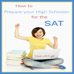 How to Prepare your High Schooler for the SAT