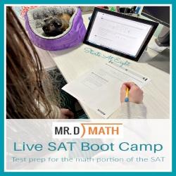 Mr. D Math Live SAT Boot Camp