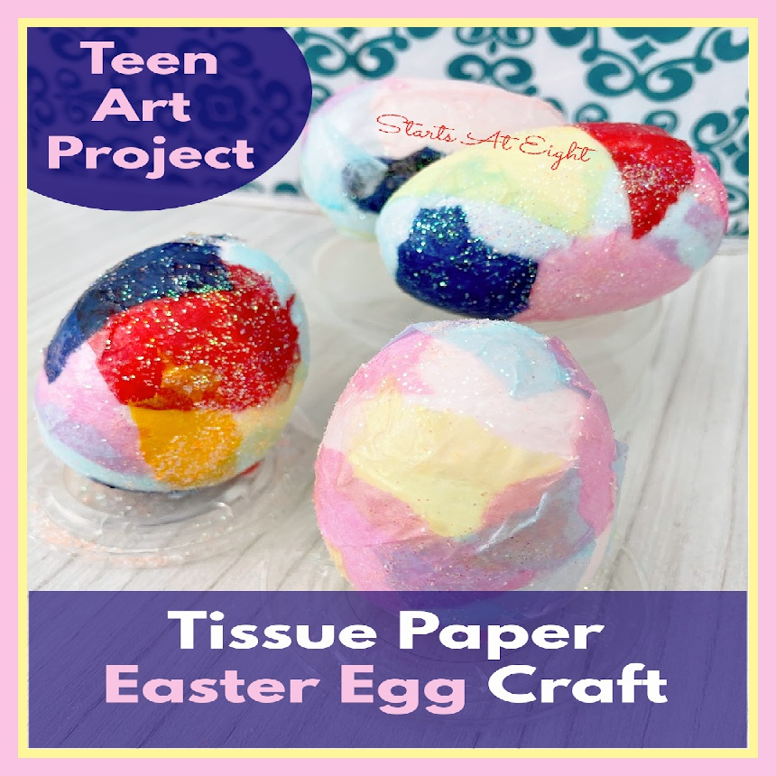 Teen Art Project: Tissue Paper Easter Egg Craft