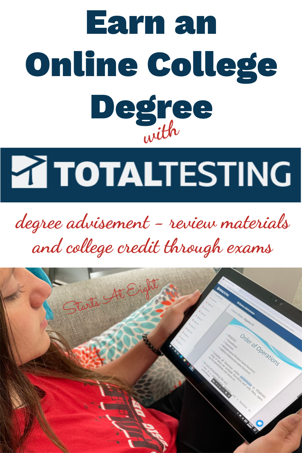 Earn an Online College Degree with Total Testing from Daemen College. In as little as 10 months your high schooler can complete 75% of their bachelor's degree! A review from Starts At Eight