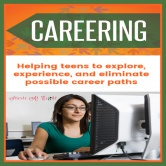 Careering – A guide for Teens and Young Adults