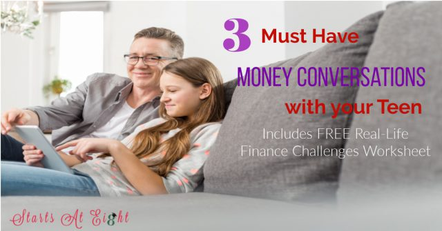 Must Have Money Conversations with your Teen discusses important money topics to have with your teen as well as a FREE Real-Life Finance Worksheet.